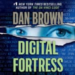 Digital Fortress by  Dan Brown audiobook
