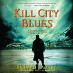 Kill City Blues by  Richard Kadrey audiobook