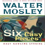 Six Easy Pieces by  Walter Mosley audiobook