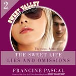The Sweet Life #2: An E-Serial by  Francine Pascal audiobook