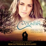 Heart of the Country by  Rene Gutteridge audiobook