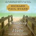 Walking on Water by  Richard Paul Evans audiobook