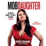 Mob Daughter by  Karen Gravano audiobook