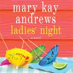 Ladies' Night by  Mary Kay Andrews audiobook