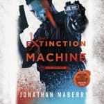 Extinction Machine by  Jonathan Maberry audiobook