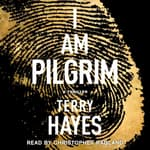 I Am Pilgrim by  Terry Hayes audiobook