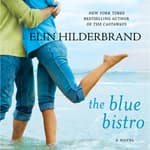 The Blue Bistro by  Elin Hilderbrand audiobook