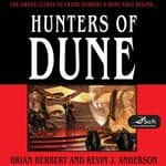 Hunters of Dune by  Kevin J. Anderson audiobook