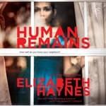 Human Remains by  Elizabeth Haynes audiobook
