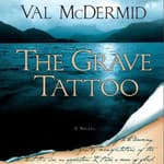 The Grave Tattoo by  Val McDermid audiobook