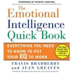 The Emotional Intelligence Quick Book by  Travis Bradberry PhD audiobook