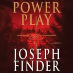 Power Play by  Joseph Finder audiobook