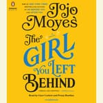 The Girl You Left Behind by  Jojo Moyes audiobook