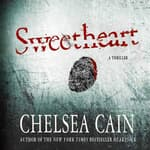 Sweetheart by  Chelsea Cain audiobook