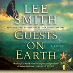 Guests on Earth by  Lee Smith audiobook