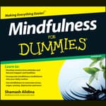 Mindfulness For Dummies Audiobook by  Shamash Alidina audiobook