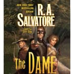 The Dame by  R. A. Salvatore audiobook