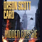 Hidden Empire by  Orson Scott Card audiobook