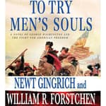 To Try Men's Souls by  Newt Gingrich audiobook