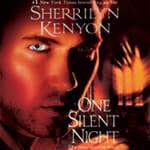 One Silent Night by  Sherrilyn Kenyon audiobook