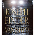 Vanished by  Joseph Finder audiobook