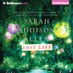 Lost Lake by  Sarah Addison Allen audiobook