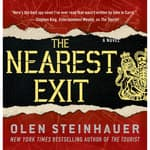 The Nearest Exit by  Olen Steinhauer audiobook