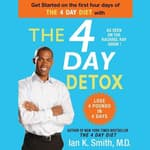 The 4 Day Detox by  Ian Smith audiobook