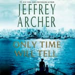 Only Time Will Tell by  Jeffrey Archer audiobook