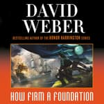 How Firm a Foundation by  David Weber audiobook
