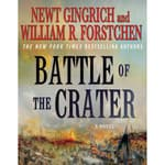 The Battle of the Crater by  Newt Gingrich audiobook