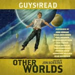 Guys Read: Other Worlds by  Rebecca Stead audiobook