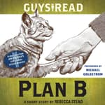 Guys Read: Plan B by  Rebecca Stead audiobook