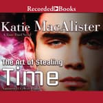 The Art of Stealing Time by  Katie MacAlister audiobook