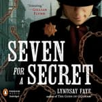 Seven for a Secret by  Lyndsay Faye audiobook