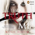 All the Truth That's in Me by  Julie Berry audiobook