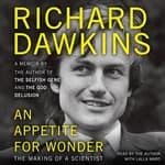 An Appetite for Wonder by  Richard Dawkins audiobook