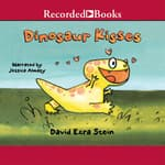Dinosaur Kisses by  David Ezra Stein audiobook
