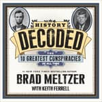History Decoded by  Keith Ferrell audiobook