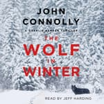 The Wolf in Winter by  John Connolly audiobook