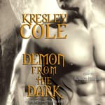 Demon from the Dark by  Kresley Cole audiobook