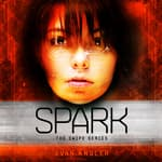 Spark by  Evan Angler audiobook
