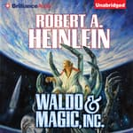 Waldo & Magic, Inc. by  Robert A. Heinlein audiobook