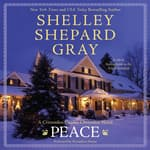 Peace by  Shelley Shepard Gray audiobook