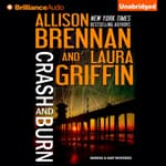 Crash and Burn by  Allison Brennan audiobook
