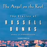 The Angel on the Roof by  Russell Banks audiobook