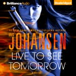 Live to See Tomorrow by  Iris Johansen audiobook