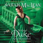 No Good Duke Goes Unpunished by  Sarah MacLean audiobook