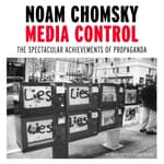 Media Control by  Noam Chomsky audiobook