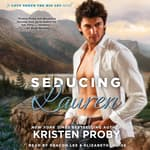 Seducing Lauren by  Kristen Proby audiobook